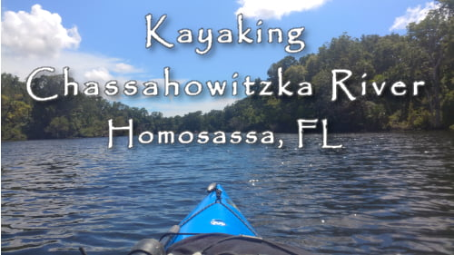 Kayaking Chassahowitzka River - The Chaz Homosassa FL ©2019 All rights Reserved