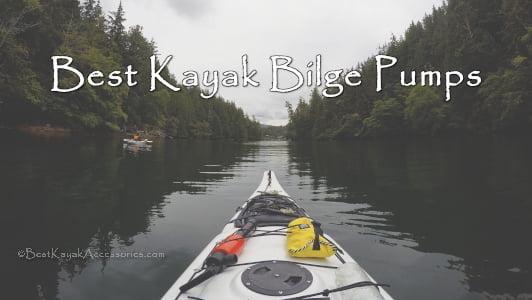 Best Kayak Bilge Pump