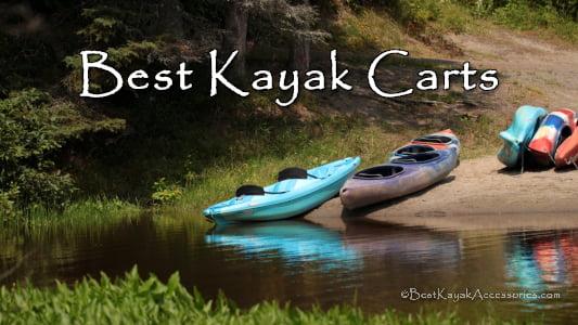 Best Kayak Carts / Kayak Wheels / Kayak Trolleys