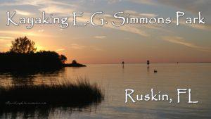 Kayaking EG Simmons Park Ruskin FL ©2019 All Rights Reserved