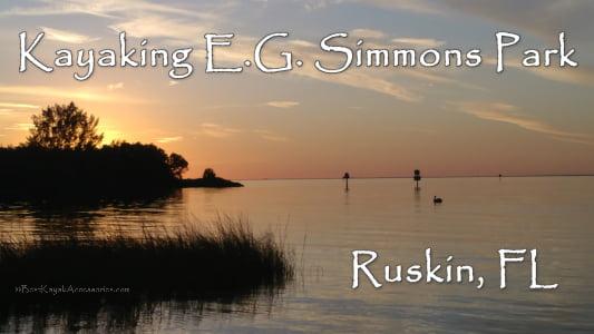 Kayaking E.G. Simmons Park Ruskin FL ©2019 All Rights Reserved