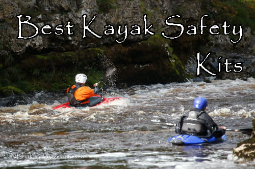 Best Kayak Safety Kits